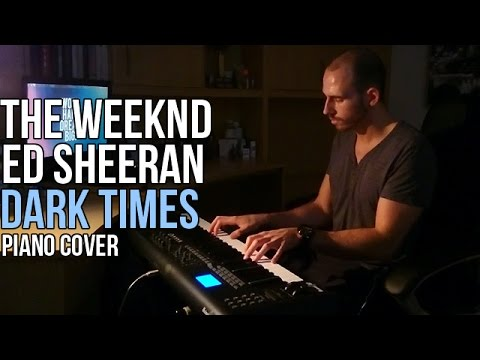 The Weeknd feat. Ed Sheeran - Dark Times (Piano Cover by Marijan)