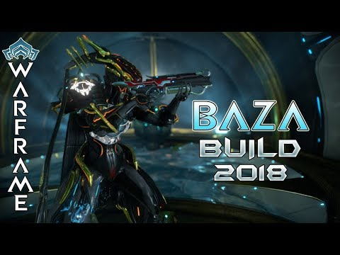 Warframe Best Baza Build 2018 (Guide) - Tenno Submachine Gun