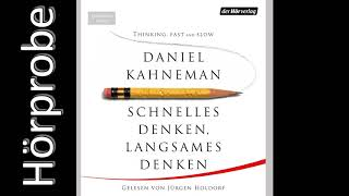 DANIEL KAHNEMAN: Schnelles Denken, langsames Denken (Hörprobe)