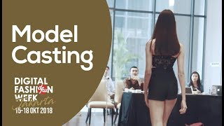 DFW Jakarta 2018 - Model Casting