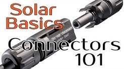 Solar Panel Basics - Connectors 101