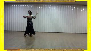Repeat youtube video Kimberley`s Dance Salon - Waltz - Lesson 2-2. Basic Combination with 6 bars