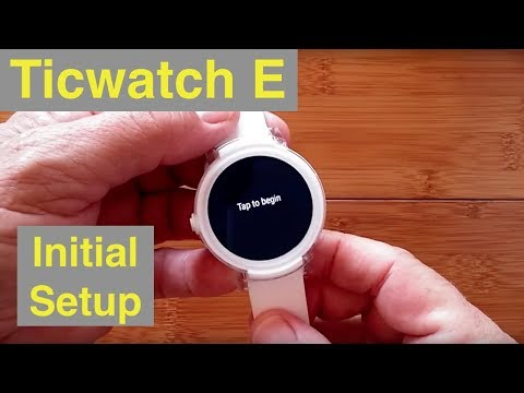 Mobvoi Ticwatch E Economy Android Wear Smartwatch: Initial Setup