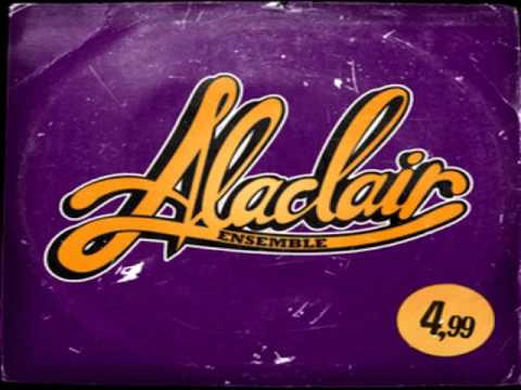 Alaclair Ensemble - 4,99 - Hip-Hop Reggae-Dancehall