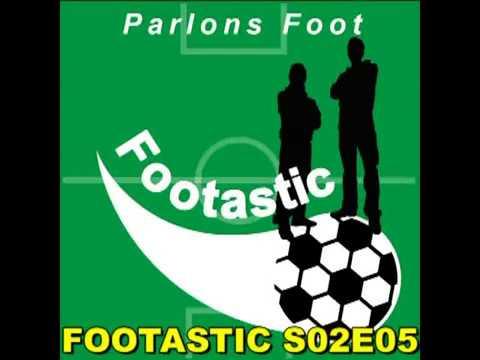 Footastic S02E05