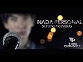 Nada Personal - Si Tu No Volverás (Official Music Video)