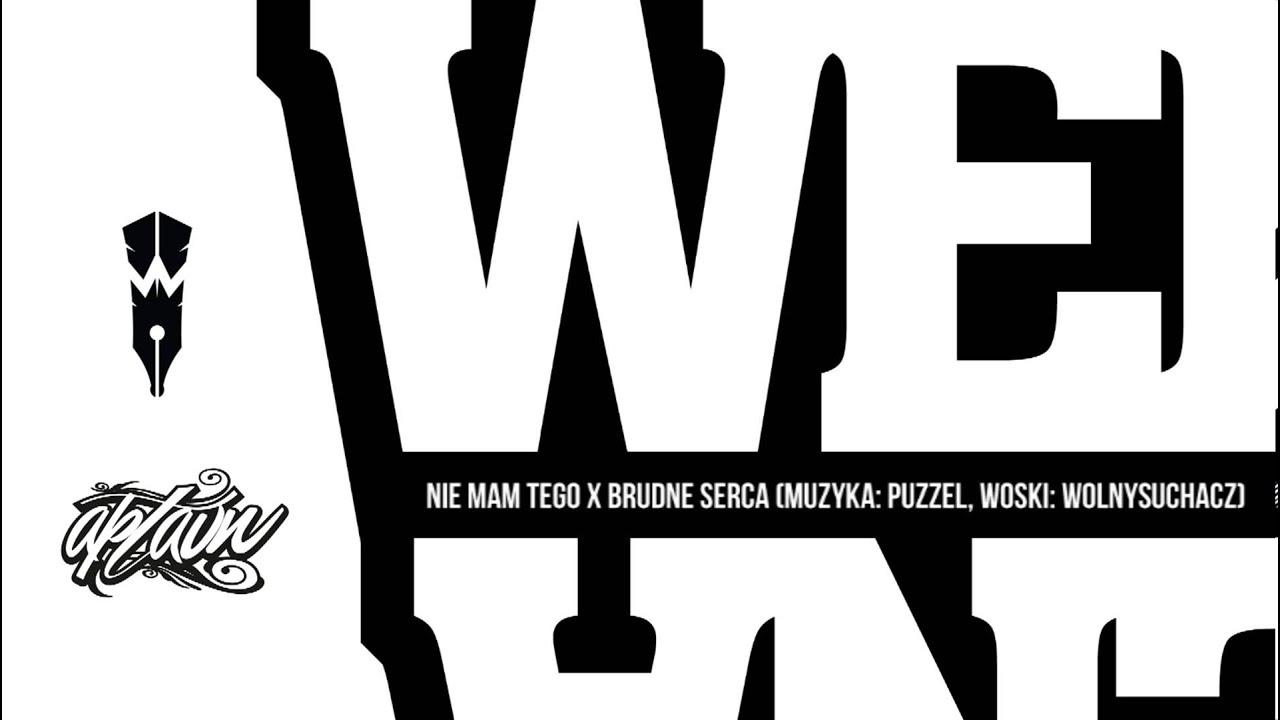 Download W.E.N.A. - Nie Mam Tego (ft. Brudne Serca)