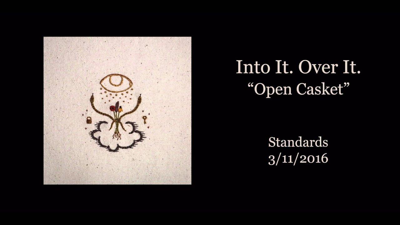into-it-over-it-open-casket-official-audio-triplecrownrecords