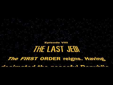 Star Wars: The Last Jedi OPENING CRAWL (OFFICIAL)