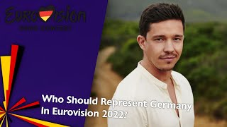Who Should Represent Germany In Eurovision 2022? | Ideal Eurovision 2022 🇩🇪