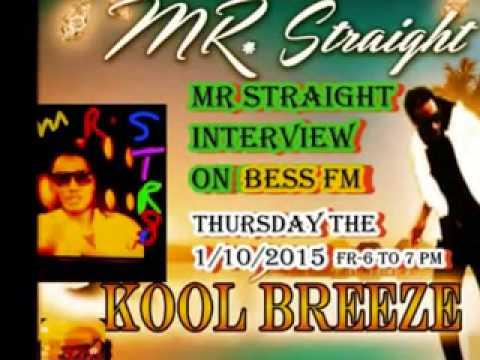 Bess Fm Interview Mr Straight