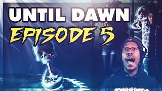 UNTIL DAWN | EPISODE #5