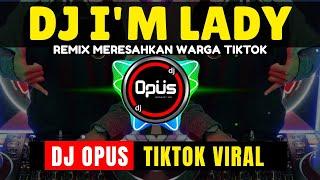 DJ IM LADY TIK TOK VIRAL 2021 | DJ AKU PEGANG KENDALI SUARAKAN KATA HATI REMIX