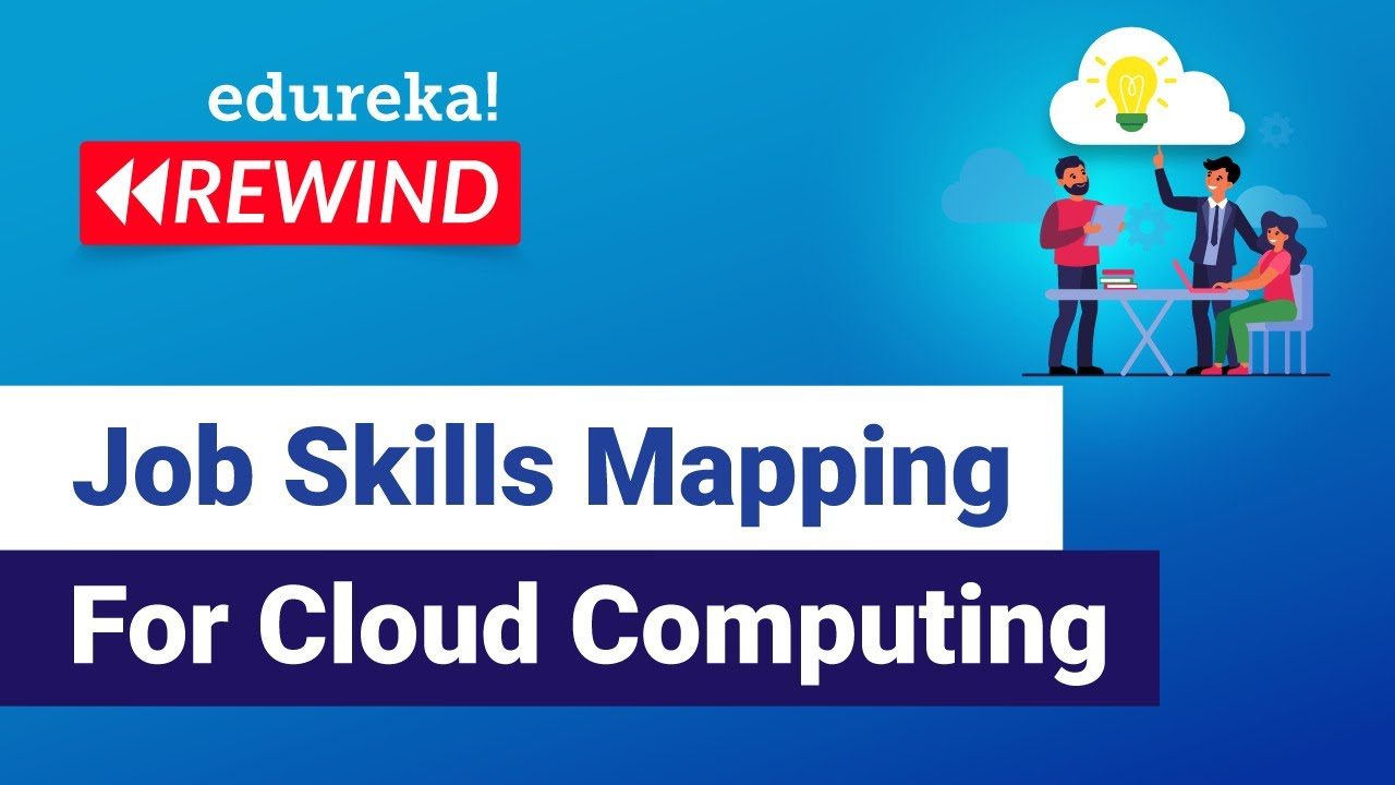 Job Skills Mapping For Cloud Computing | Cloud Training