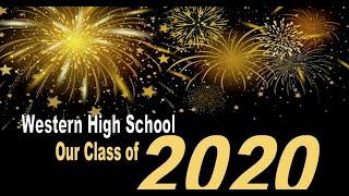 Western High School – Graduation 2020