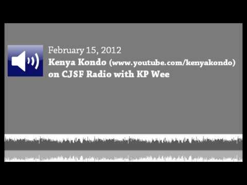 02/15/2012 - Kenya Kondo with KP Wee on CJSF Radio