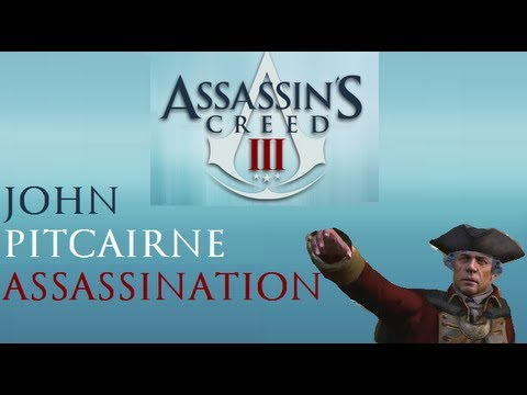 AC 3 - How to assassinate John Pitcairn (The easy way)