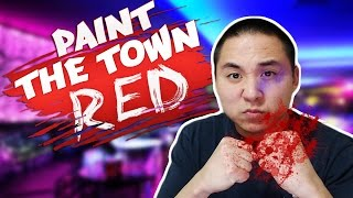 BLOODY BAR FIGHT! | Paint the Town Red