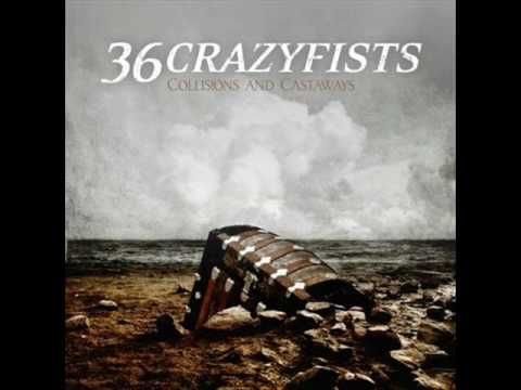 36 Crazyfists - Anchors