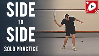 Side to Side: Solo practice - The best single squash routine I know!