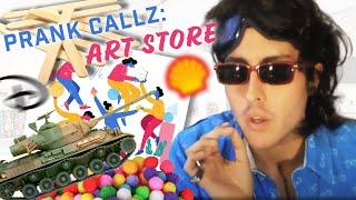 Prank Callz: ART STORE