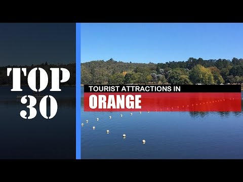 TOP 30 ORANGE (NSW) Attractions (Things To Do & See)