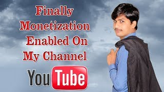 Finally Monetization Enabled On My Youtube Channel .Thank You Youtube & Thank You My All Friends