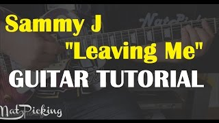 Sammy J - Leaving Me *GUITAR TUTORIAL*