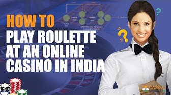 How to Play Roulette at an Online Casino in India | CasinoWebsites.in