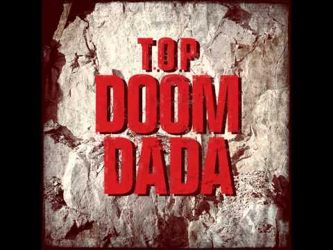 Doom Dada - TOP [Audio/Lyrics/MP3]
