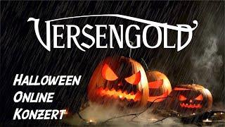 VERSENGOLD HALLOWEEN ONLINEKONZERT   31.10.2020   Jetzt Tickets sichern!