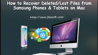 How to Recover Lost Files from Samsung Phones & Tablets on Mac