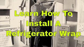 Refrigerator Wrap - How To Install - Rm Wraps .com