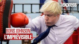 Boris Johnson : l'imprévisible Premier ministre britannique