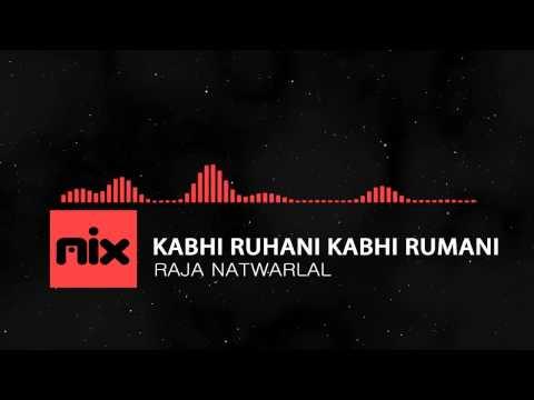 ▶ Raja Natwarlal - Kabhi Ruhani Kabhi Rumani Full Song | Lyrics █ мιхoιd █
