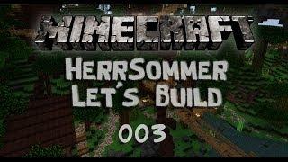 Let´s Build - Minecraft - 5#003 - HerrSommer in Mithrundir