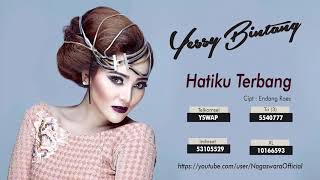 Gambar cover Yessy Bintang - Hatiku Terbang (Official Audio Video)