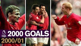 Manchester United 2000 PL Goals | 2000-01 | Solskjaer, Yorke, Sheringham, Giggs, Beckham