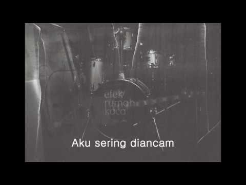 Efek Rumah Kaca(ERK) - Diudara (Lirik/Lyrics)