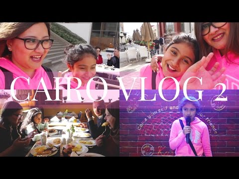 Exploring Egypt with Family CAIRO VLOG