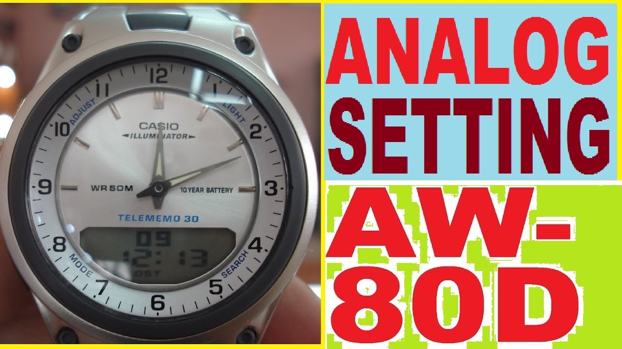 9446cd7fe96 Setting Casio AW-80D-7A analog time