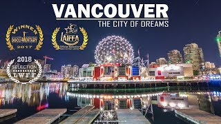 The city of dreams - Vancouver Timelapse 4K