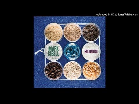 The Face I Love (Seu encanto) Marcos Valle - Mark Isbell Quintet