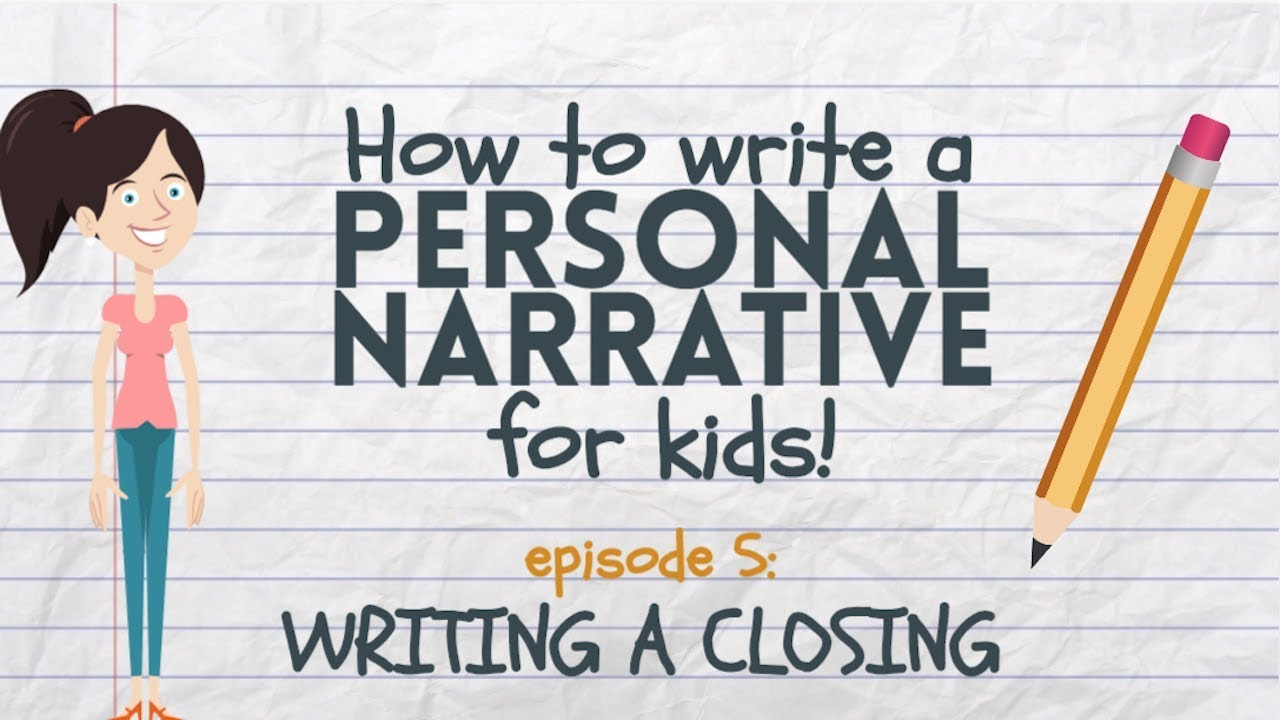 small resolution of Writing a Personal Narrative: Writing a Closing or Conclusion for Kids -  YouTube