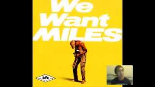Miles Davis - We Want Miles Album Review