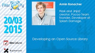Armin Ronacher ''Developing an Open Source Library''