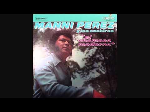 Manny Perez y Los Cachiros  Soledad