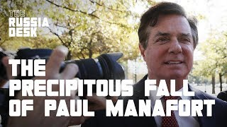 The Precipitous Fall of Paul Manafort Explained | The Russia Desk | NowThis World
