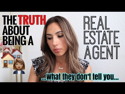 The TRUTH about being a Real Estate Agent: What They Don't T