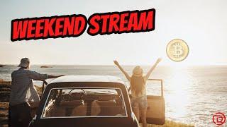 🌞Weekend stream Doopie Cash🌞 | Bitcoin & Crypto